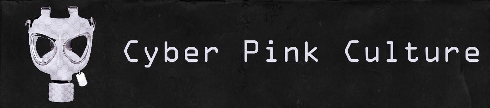 [Cyber Pink Culture]