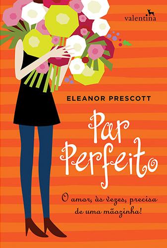 Par-Perfeito-Eleanor-Prescott