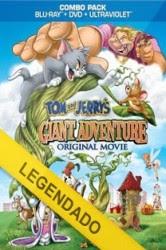 Assistir Tom e Jerry Gigante Aventura – O Filme Online Dublado e Legendado