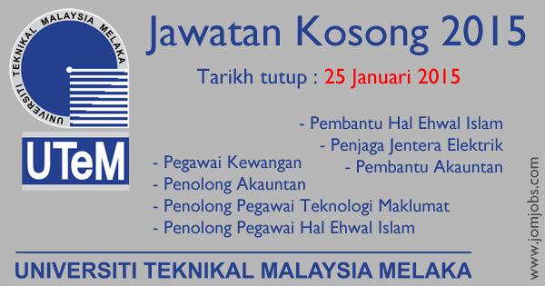 Jawatan Kosong Universiti Teknikal Malaysia Melaka - UTEM 2015 Terkini