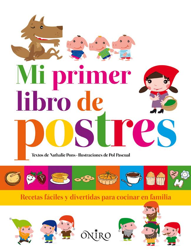 Mi vida con hijos recetas de postres para ni os for Libro cocina para ninos