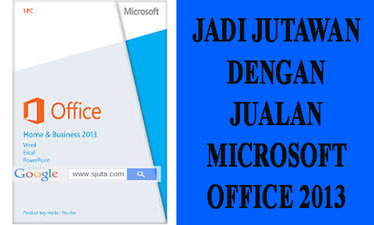 Sukses berbisnis Microsoft Office Home & Student 2013