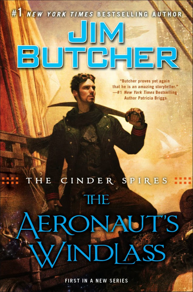 The Cinder Spires: The Aeronaut's Windlass by Jim Butcher