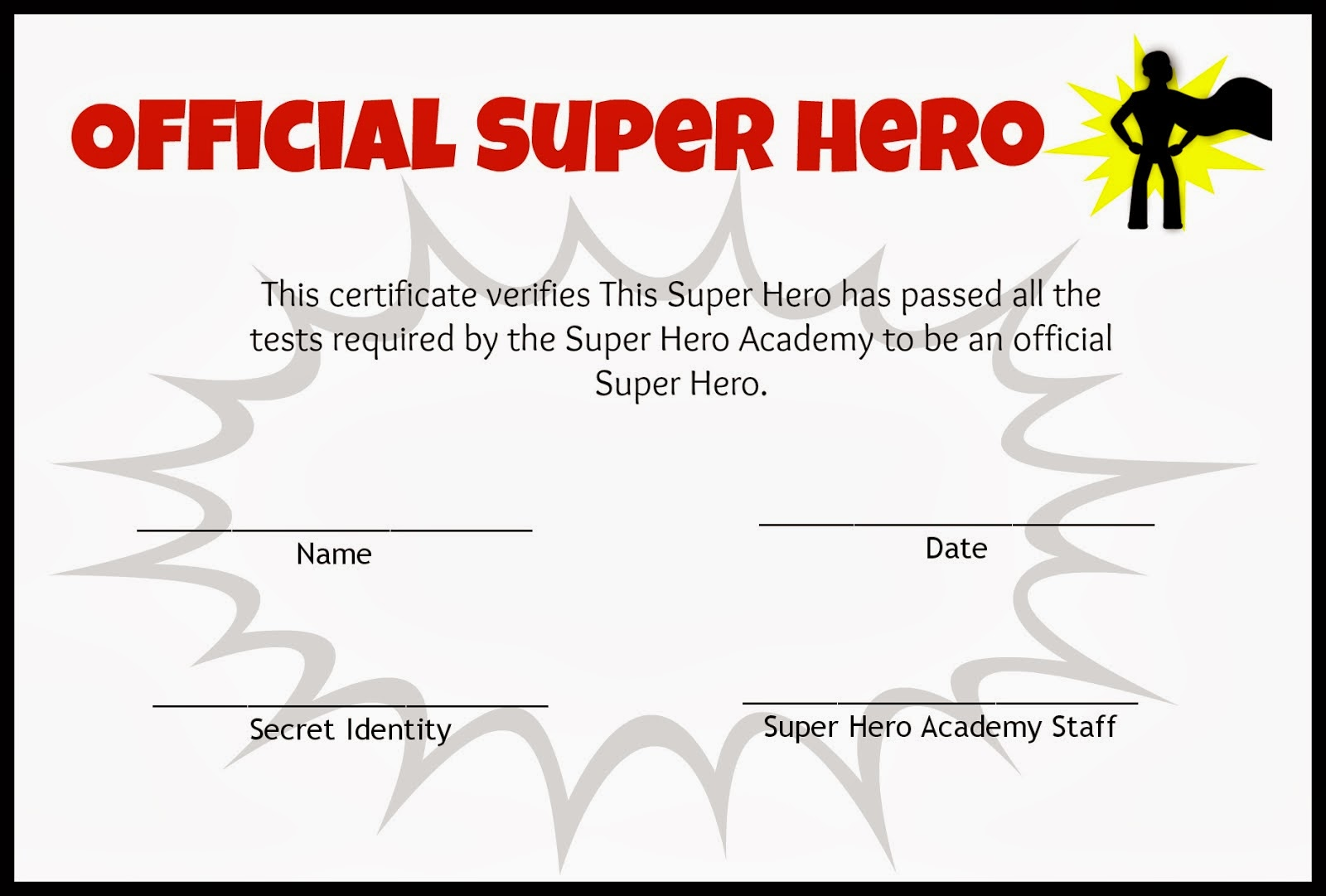 Certificate superhero training certificate template sale plan template grace gods riches at christs expense who is your hero super hero certificate who is your herohtml certificate superhero training certificate template xflitez Gallery