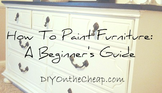 Beginner's Guide to Painting Furniture