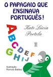 O papagaio que ensinava português!