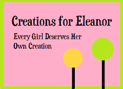 Creations for Eleanor - Etsy Shop