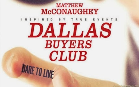 DALLAS BUYERS CLUB, nominated for six Academy Awards, including Best Original Screenplay