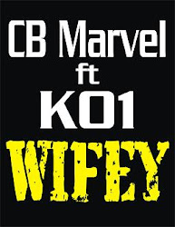 CB Marvel ft K01-Wifey