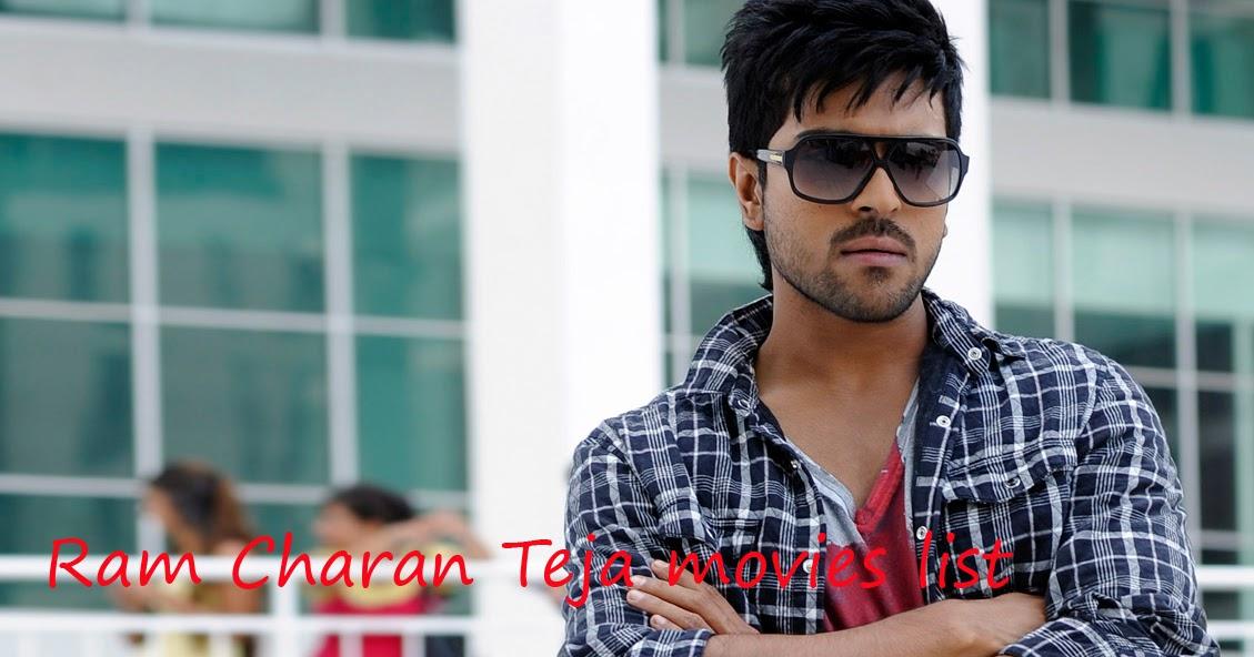 Hero Ramcharan Tej Blog Ram Charan Teja Movies List