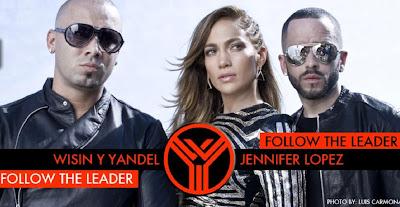 Wisin-Yandel-Feat-Jennifer-Lopez-Follow-The-Leader-New-Single-2012