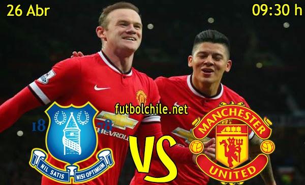 Everton vs Manchester United - Premiere League - 09:30 h - 26/04/2015