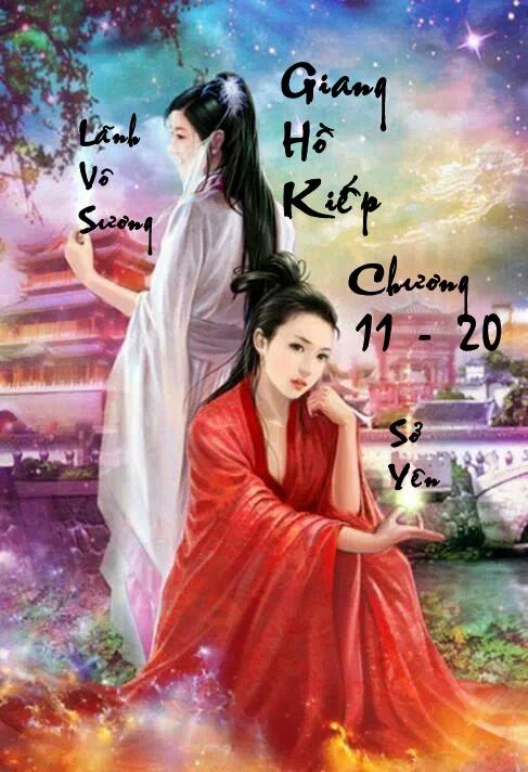 Giang Hồ Kiếp - Huyền Phong Vũ - Chương 11 - 20 | Bách hợp tiểu thuyết