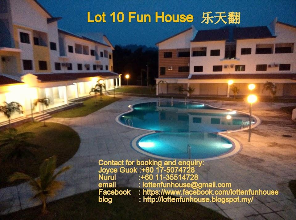 Lot 10 Fun House 乐天翻-渡假屋