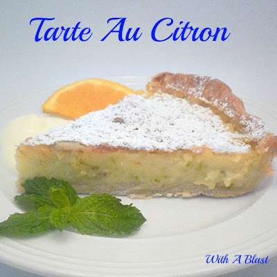 Tarte Au Citron ~ Creamy triple citrus pie #Dessert #CitrusPie #TarteAuCitron