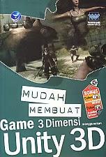 toko buku rahma: buku MUDAH MEMBUAT GAME 3 DIMENSI MENGGUNAKAN UNITY 3D, pengarang wahana komputer, penerbit andi
