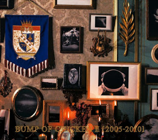 BUMP OF CHICKEN - BUMP OF CHICKEN II 2005-2010