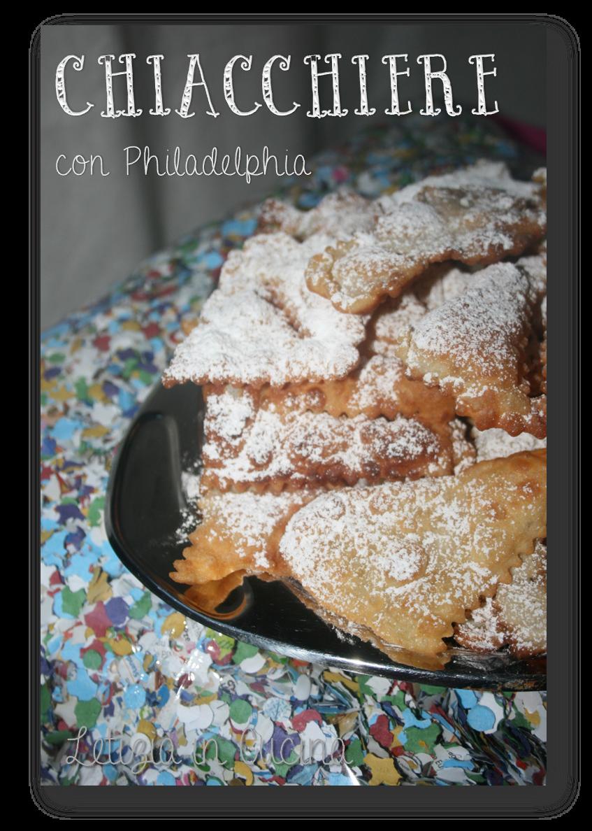 Letizia in Cucina: Chiacchiere di Carnevale con Philadelphia