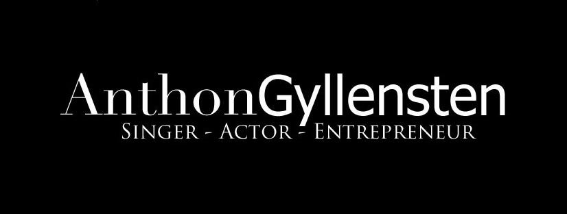 Anthon Gyllensten, Singer, Actor, Entreprenuer