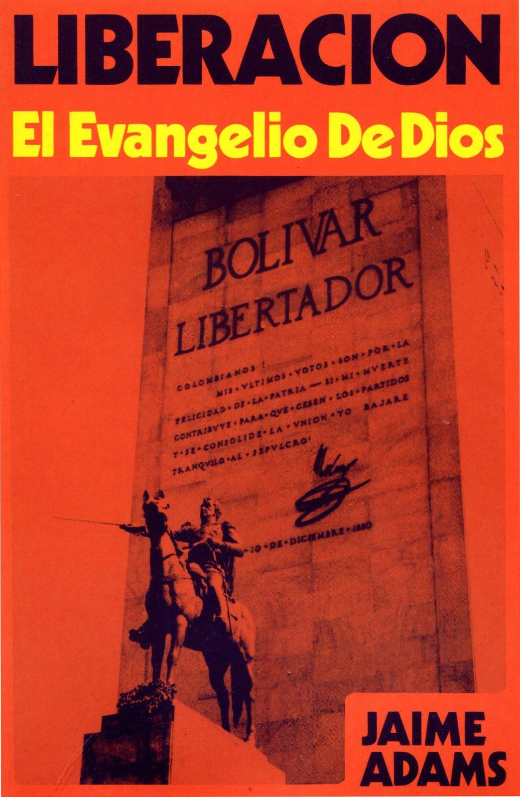 Jaime Adams-Liberación:El Evangelio De Dios-