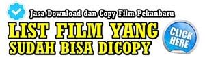 List Film yang Sudah Bisa dicopy