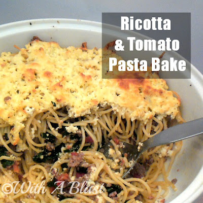 With A Blast: Ricotta & Tomato Pasta Bake   {crowd pleasing recipe}  #pasta  #dinner