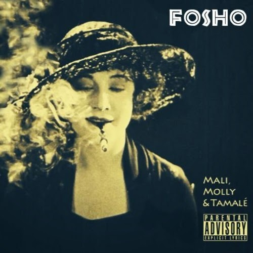 Fosho - Mali, Molly & Tamale