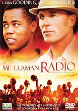 Me llaman Radio (2003)