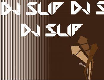 DJ Slip -slip Underground