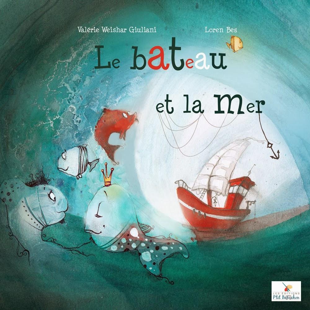 http://leseditionsptitbaluchon.blogspot.fr/2014/02/le-bateau-et-la-mer-de-velrie-weishar.html