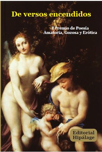 I Premio de Poesía Amatoria, Gozosa y Erótica