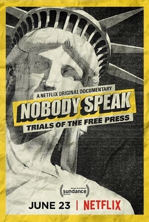 Nobody Speak - Trials of the Free Press Filmes Torrent Download capa