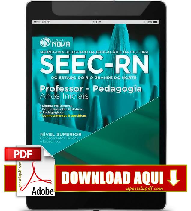 Apostila SEEC RN 2015 Professor Pedagogia Anos Iniciais PDF Download