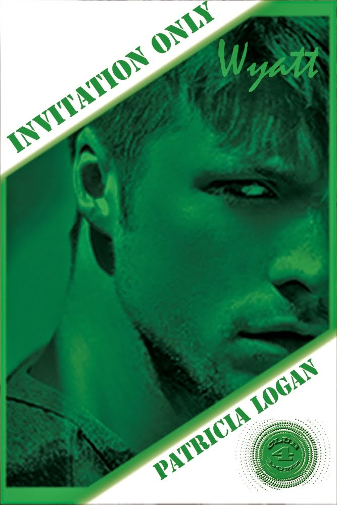 """Wyatt"" Invitation Only (Book Four)"