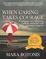 "I wrote ""When Caring Takes Courage"" for caregivers who are dealing with Alzheimer's and dementia patients"
