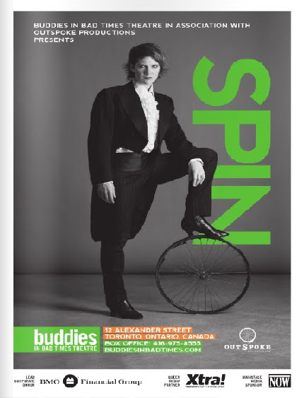 Buddies in Bad Times Theatre in association with OutSpoke Productions presents SPIN
