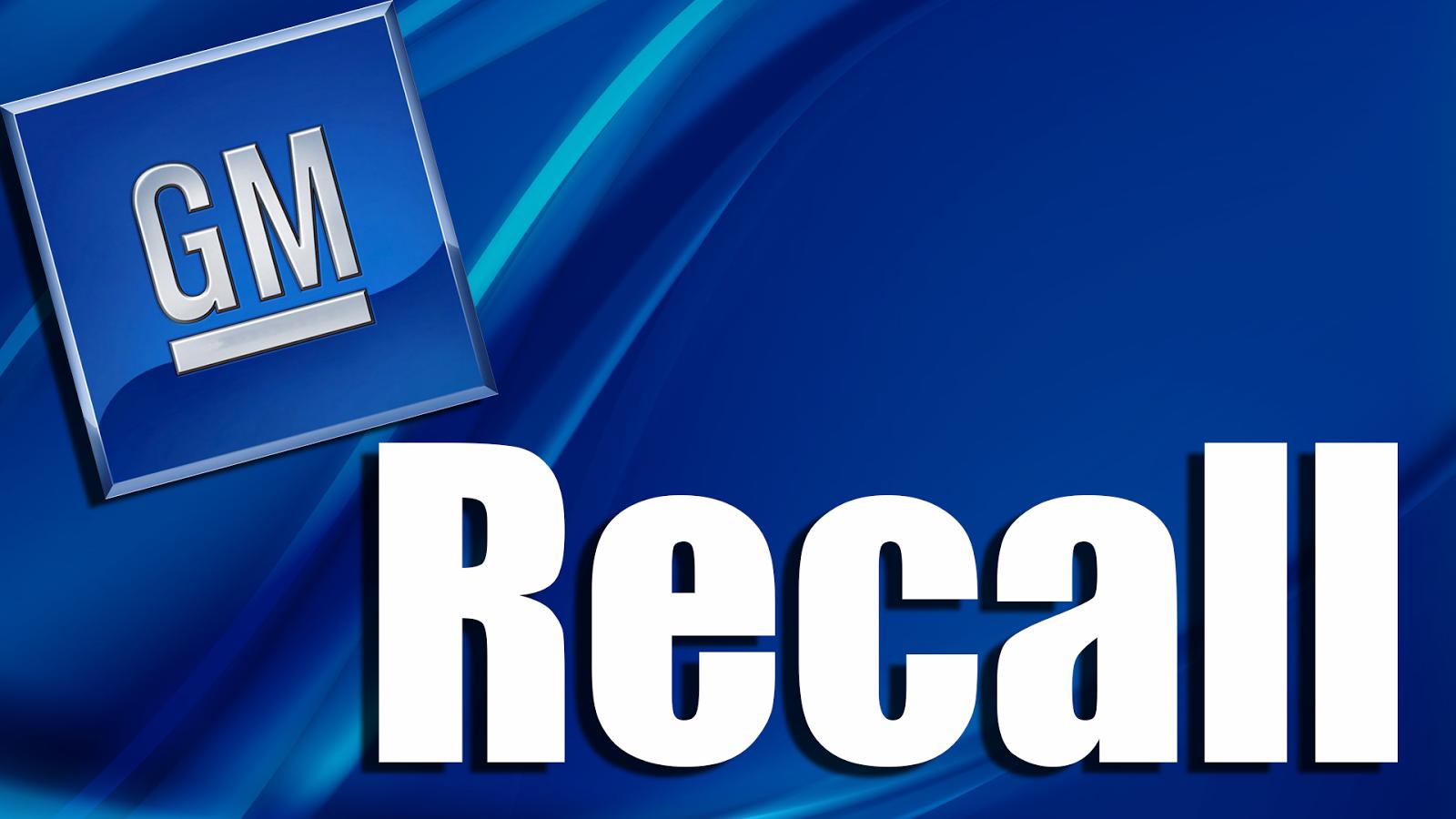 Skook News General Motors Recalling Over 750 000 Vehicles