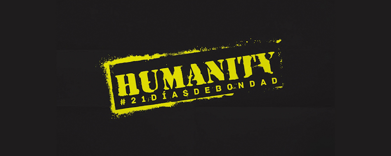 Humanity 21 días de bondad
