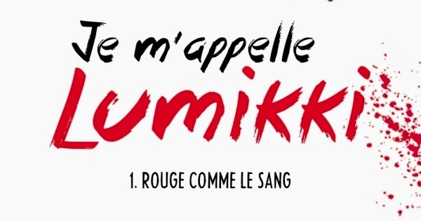 http://lesouffledesmots.blogspot.fr/2014/11/je-mappelle-lumikki-salla-simukka.html