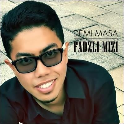 Fadzli Mizi - Demi Masa MP3