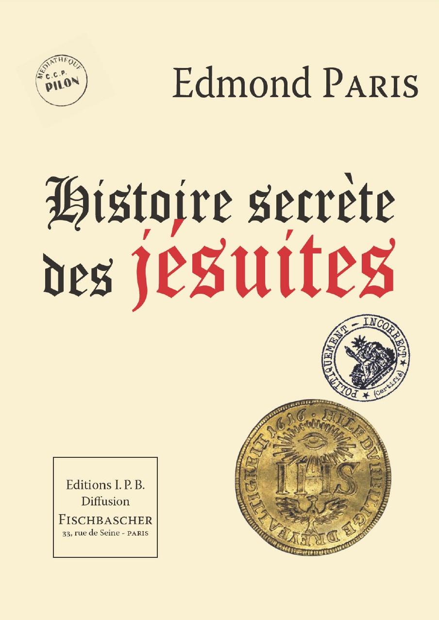 Edmond Paris-Histoire Secrète Des Jésuites-