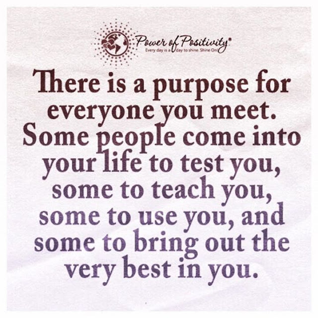 Purpose for every person you meet quote