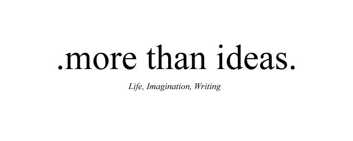 More Than Ideas
