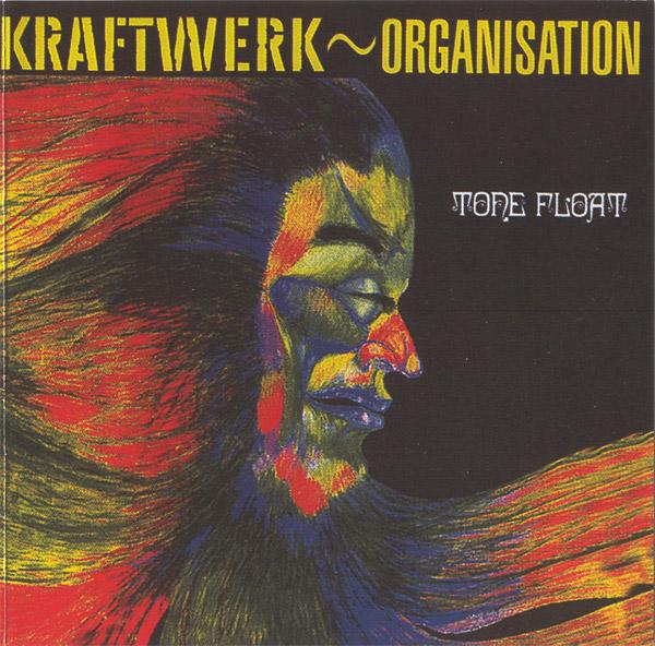 Discografias: Kraftwerk - Organisation & Tone Float (1971)
