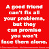 A good friend can't fix all your problems, but they can promise you won't face them alone.