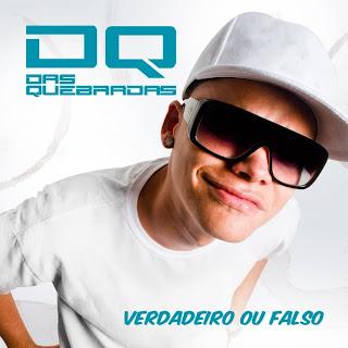 #RapR - Video - DAS QUEBRADAS - VERDADEIRO OU FALSO