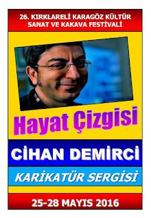 """CİHAN DEMİRCİ'NİN """"HAYAT ÇİZGİSİ"""" KARİKATÜR SERGİSİ, 25-28 MAYIS ARASI KIRKLARELİ'NDE..."""