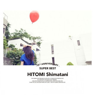 Hitomi Shimatani 島谷ひとみ - 15th Anniversary Super Best