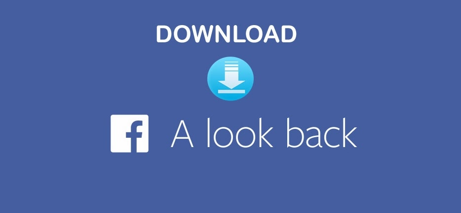 Easiest Way to Download Your Facebook Look Back Video