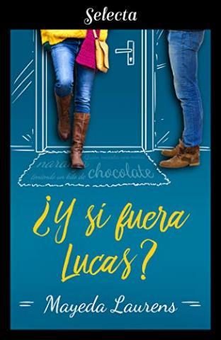 ¿Y si fuera Lucas?